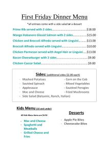 The First Friday Dinner Menu for this Friday July 7th!